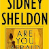 Are You Afraid of the Dark (2004) by sidney sheldon