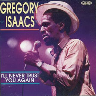 Gregory Isaacs - I'll Never Trust You Again