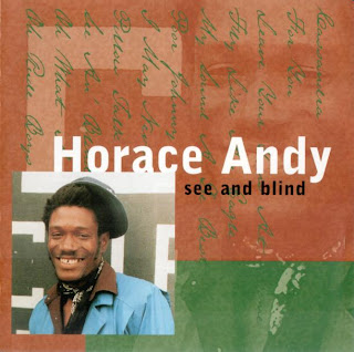 Horace Andy - See And Blind