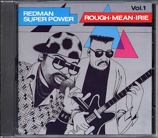 Various Artists - Redman Super Power Vol.1: Rough Mean Irie