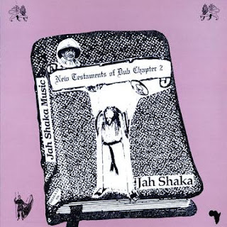 Jah Shaka - New Testaments Of Dub Pt.2