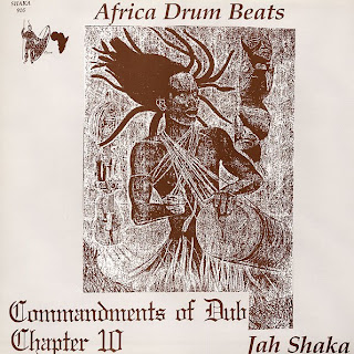 Jah Shaka - African Drum Beats: Commandments Of Dub 10