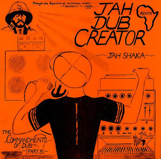 Jah Shaka - Commandments Of Dub 5: Jah Dub Creator