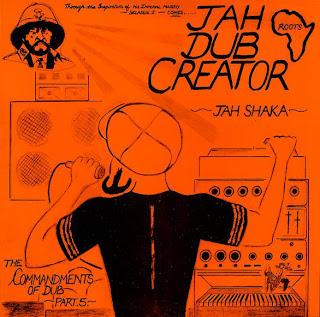 Jah Shaka - Commandments Of Dub 5: Jah Dub Creator