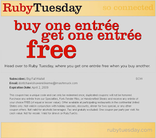 10+ active Ruby Tuesday coupons, promo codes & deals for Dec. Most popular: $5 Off When Spending $15 or More. Buy One, Get One 50% Off Entrees For a Limited Time Only, Buy One Entree, Get Another for 50% Off Discount when you Show this Ruby Tuesday Promo Code to The Cashier. Is Ruby Tuesday offering free gift deals and coupons.