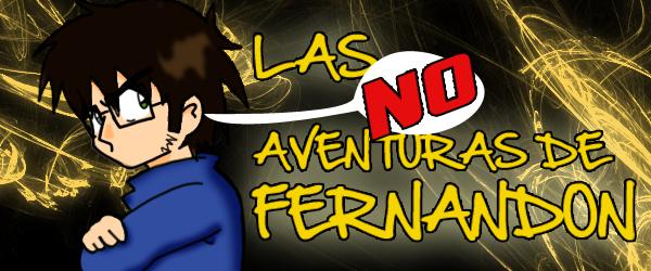 Las NO aventuras de Fernandon