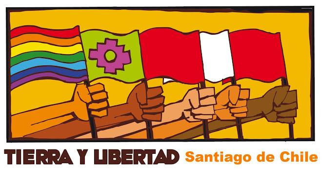 Tierra y Libertad - Santiago de Chile