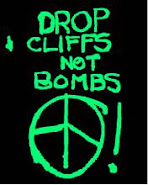 DROP CLIFFS, NOT BOMBS