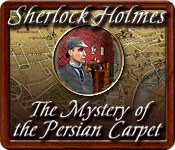 Download Sherlock Holmes - The Mystery of the Persian Carpet Full Unlimited Version