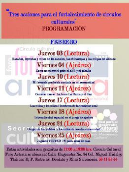 Círculo Cultural Foro Arteria PROGRAMA FEBRERO 2011