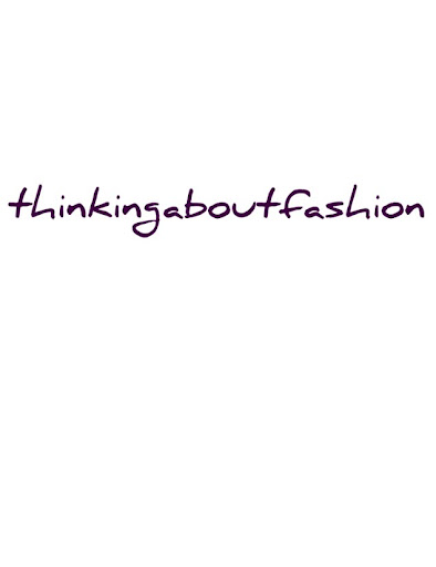 thinkingaboutfashion