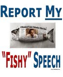 "Fishy Speech Obama wants you to report ""fishy"" speech. Report this!"