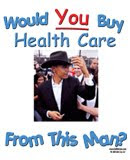 Wanna buy a health care clunker?