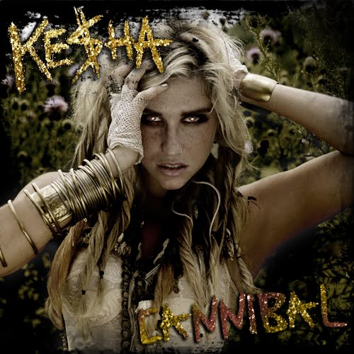 Ke$ha's Official 'Cannibal' Album Cover. Email This BlogThis!