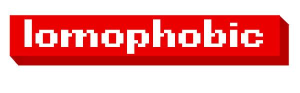Lomophobic