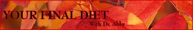 Dr. Abby Aronowitz - Your Final Diet