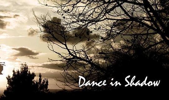 Dance in Shadow