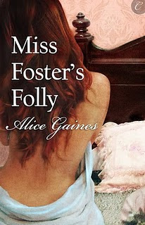 Miss Foster&#39;s Folly