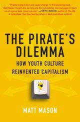 Pirate's Dilemma ebook by Matt Mason