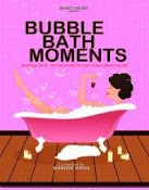 Bubble Bath Moments