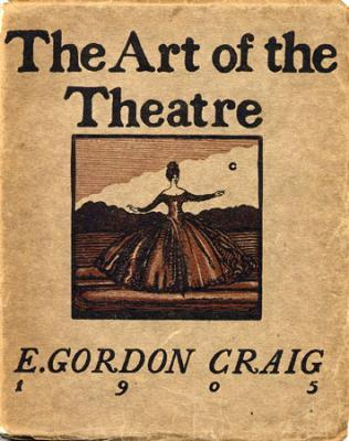 edward gordon craig essay Drama - edward gordon craig and theater essay on the dying of the light, by dr craig bowron - the dying of the light is an article by dr craig bowron that captures the controversy surrounding the role of medication in prolonging life.
