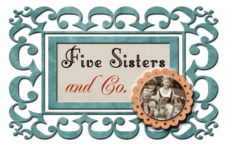 Five Sisters and Co.