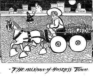 Cartoon: The Milkman of Noiseless Town