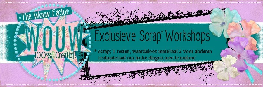 The Wouw Factor geeft Exclusieve scrap workshops