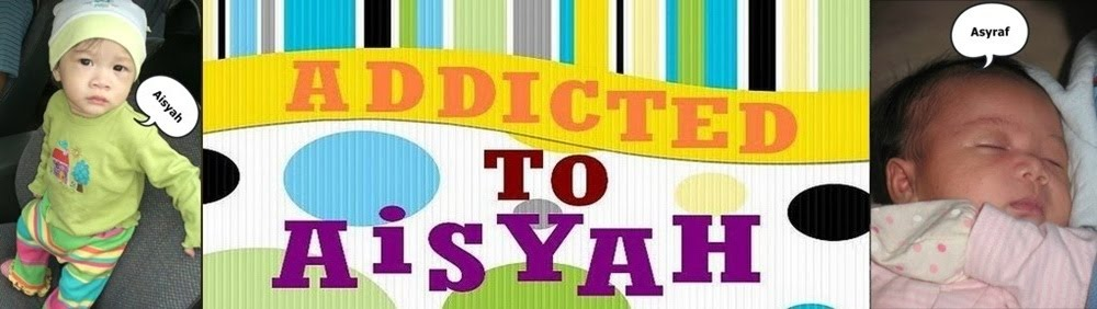 Addicted to AISYAH