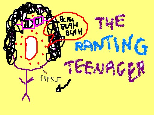 The Ranting Teenager