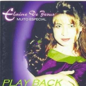 Elaine De Jesus - Muito Especial - Playback