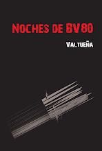 Aquí está la historia del BV80 y algo más. De venta en la web de Libros del Innombrable
