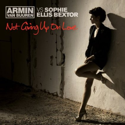 Not Giving Up On Love Sophie Ellis-Bextor Armin van Buuren