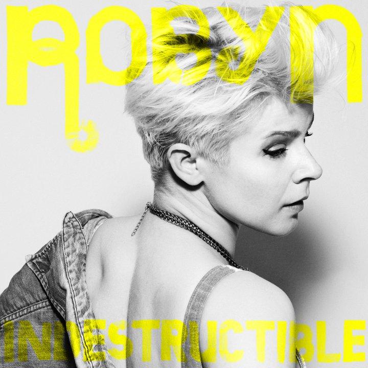 Robyn - Indestructible
