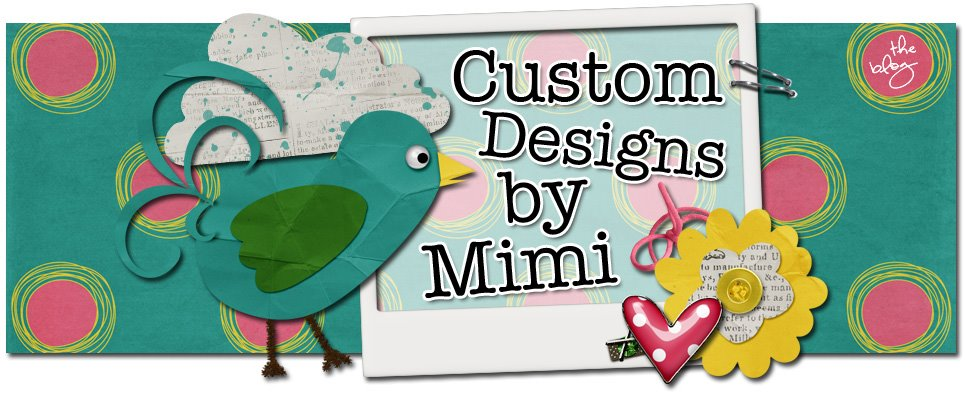 Custom Designs by Mimi