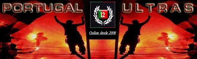 ACTUALIDADE ULTRA - Portugal Ultras 1  ★  ★  ★  ★  ★