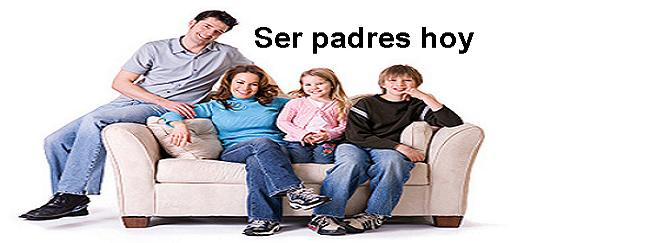 Ser padres hoy