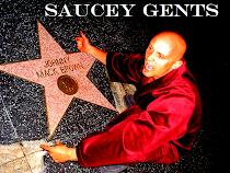 Saucey Gents