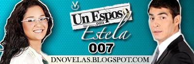 Un Esposo para Estela - Capitulo 007
