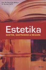 Estetika: Sastra, Sastrawan, dan Negara