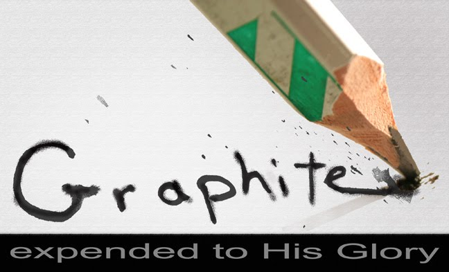 Graphite Evangelism... Expended to His Glory