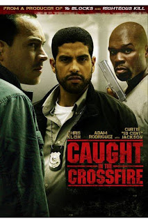 Caught in the Crossfire (2009)