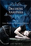 Dreaming Anastasia by Joy Preble