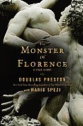 The Monster of Florence by Douglas Preston and Mario Spezi