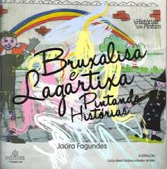 Bruxalisa e Lagartixa pintando histórias