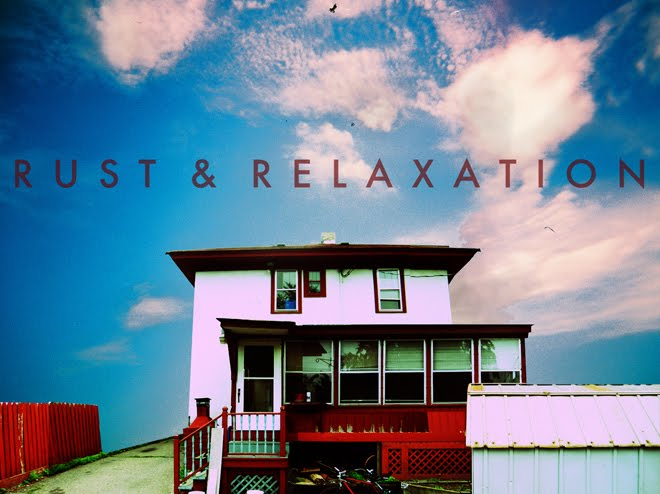 Rust & Relaxation