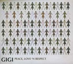 Gigi - Peace, Love 'N Respect