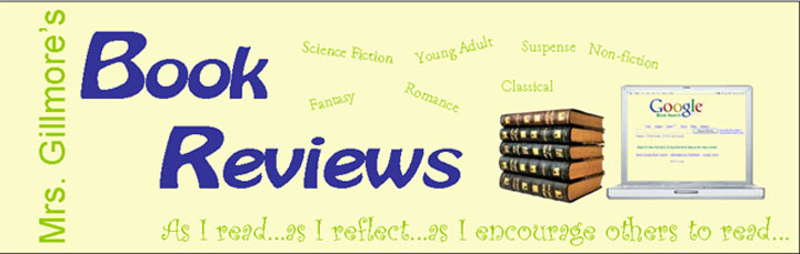Mrs. Gillmore&#39;s Book Reviews