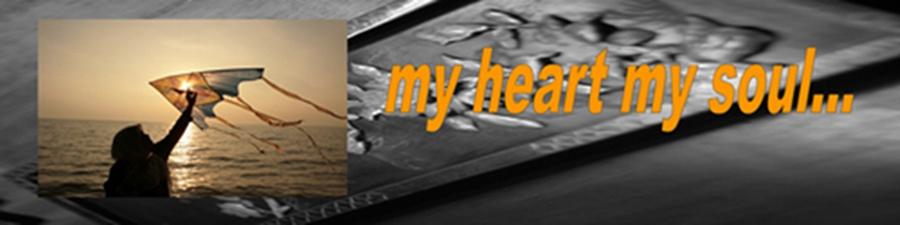 my heart my soul