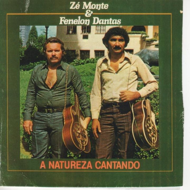 Zé Monte E Fenelon Dantas - A Natureza Cantando